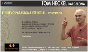 Conferencia Tom Heckel - Nuevo Paradigma Espiritual